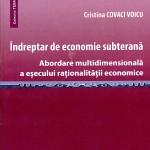 Îndreptar de economie subterană: abordare multidimensională a eșecului raționalității economice