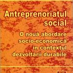 Antreprenoriatul social: O nouă abordare socio-economică în contextul dezvoltării durabile