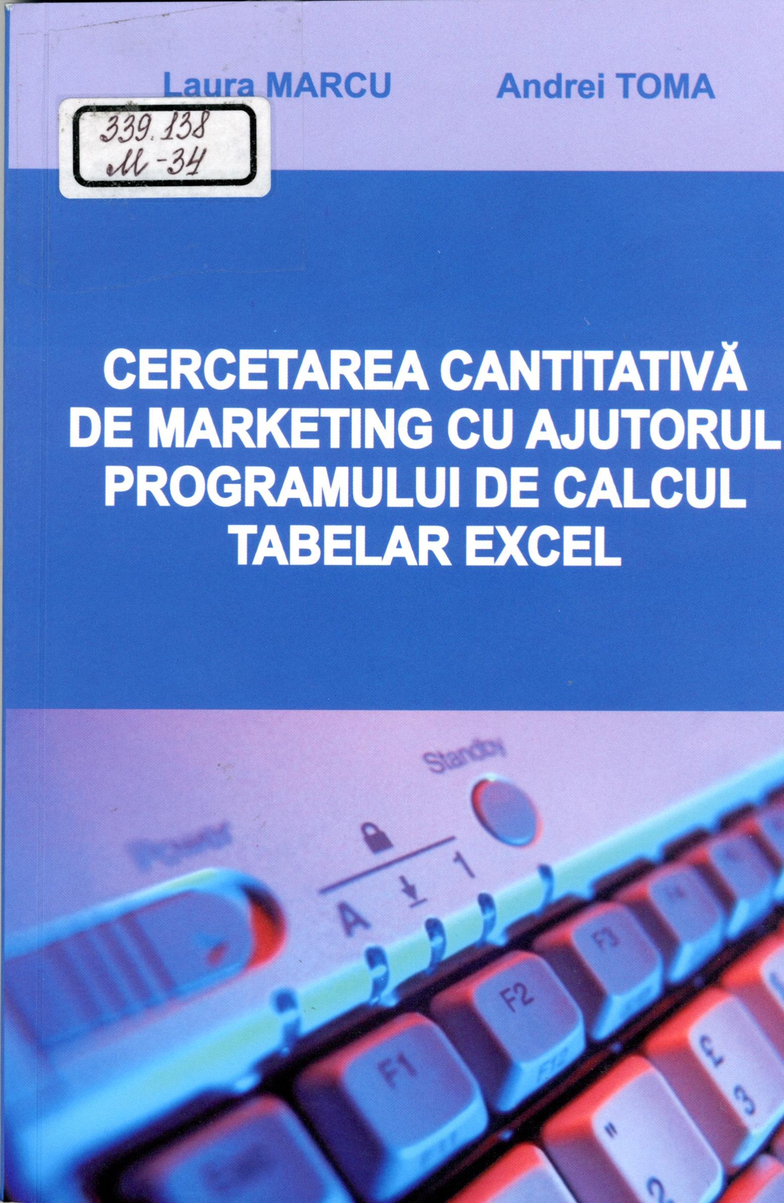 Cercetarea cantitativă de marketing cu ajutorul programului de calcul tabelar excel