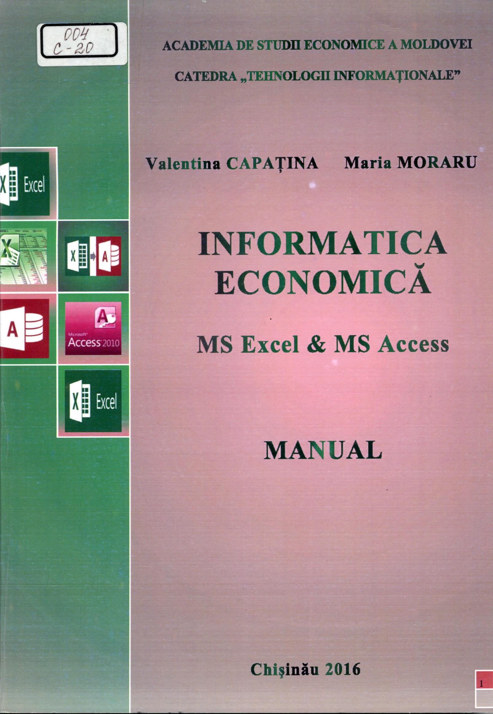 Informatica economică: MS Excel &MS Access