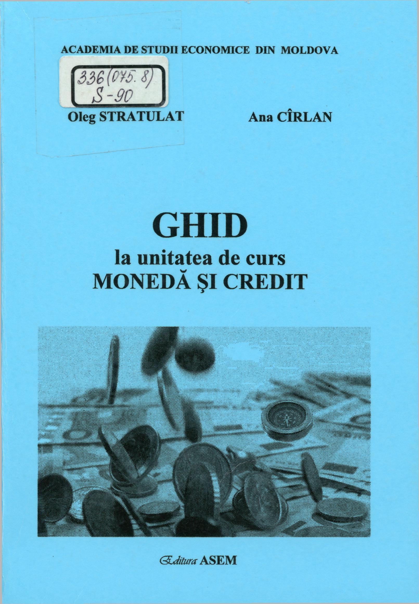 Ghid la unitatea de curs Moneda și credit