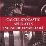Calcul stocastic aplicat în inginerie financiară