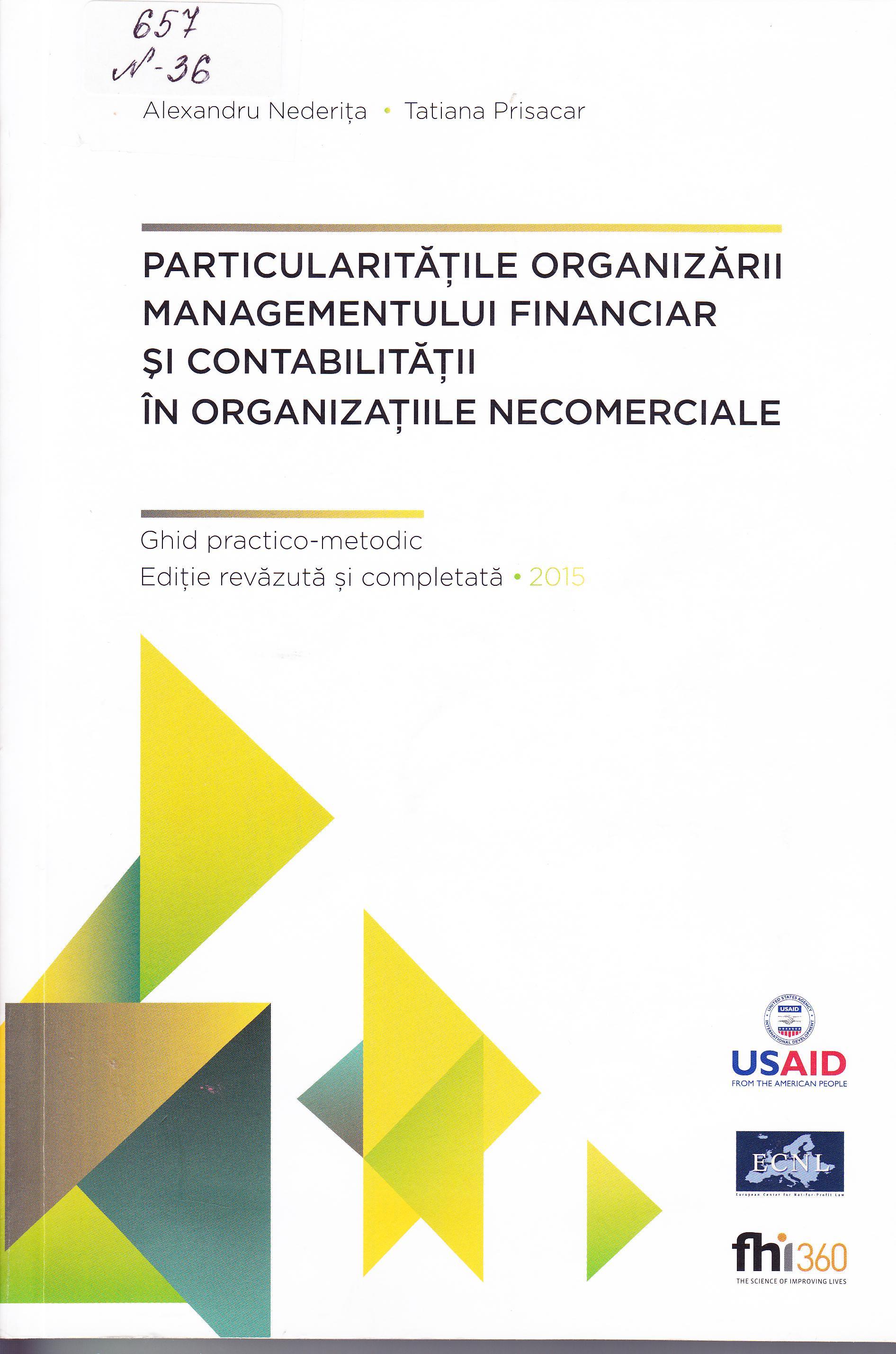 Particularitățile organizării managementului financiar și contabilității în organizațiile necomerciale
