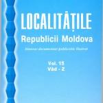 Localitățile Republicii Moldova: Itinerar documentar-publicistic ilustrat. Vol.15