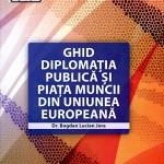 Ghid diplomația publică și piața muncii din uniunea europeană
