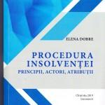 Procedura insolvenţei: principii, actori, atribuţii
