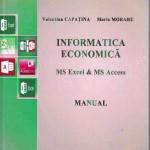 Informatica economică MS Excel & MS Access: Manual