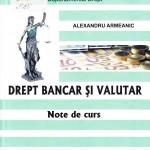 Drept bancar şi valutar: Note de curs.